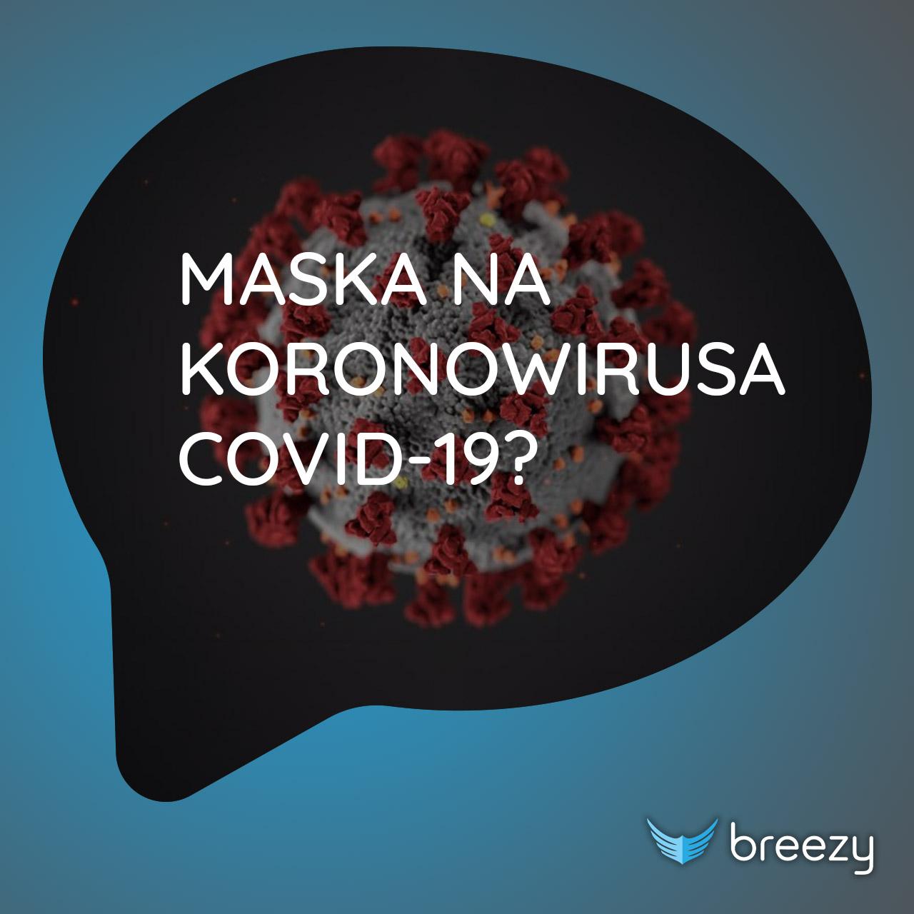 Maska na koronowirusa COVID-19
